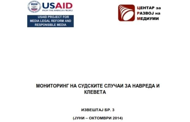 (Македонски) ИЗВЕШТАЈ БР. 3 ОД МОНИТОРИНГОТ НА СУДСКИТЕ СЛУЧАИ НА НАВРЕДА И КЛЕВЕТА